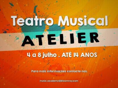 Inscrições abertas para Atelier Teatro Musical 2016 Inscrições abertas para Atelier Teatro Musical 2016 Atelier musical teatro musical 1